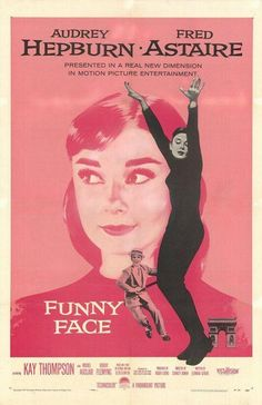 """Funny Face"" (1957). COUNTRY: United States. DIRECTOR: Stanley Donen. SCREENWRITER: Leonard Gershe. COMPOSER: George Gershwin, Adolph Deutsch, Roger Edens. CAST: Audrey Hepburn, Fred Astaire, Kay Thompson, Michel Auclair, Robert Flemyng, Dovima, Suzy Parker, Sunny Hartnett, Jean Del Val, Virginia Gibson, Sue England, Ruta Lee, Alex Gerry"