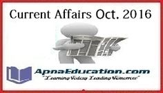 Current Affairs October 2016, Important Questions, Daily GK Quiz, Dear readers you can check Here, Latest Current Affairs October 2016, Oct Current GK