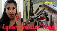 Eyetex Dazller Haul|Under Rs 300|Mini review & swatches