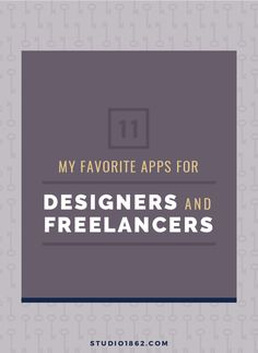 Studio 1862 || 11 of My Favorite Apps for Designers and Freelancers || convertkit, mailerlite, board booster, buffer, G-Suite, Inbox Pause, Streak, 17 Hats, Bonsai, Bitly,  Prolance, Snapseed, Asana, Trello, free, paid, plans, apps for iphone, android, browser