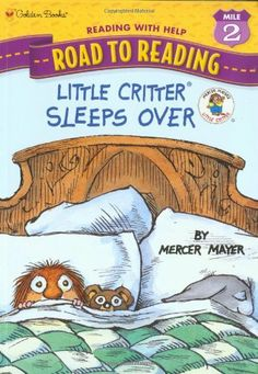 Little Critter Sleeps Over (Little Critter) (Step into Reading) by Mercer Mayer Mercer Mayer, Little Critter, Random House, Sleepover, Childrens Books, Author, Feelings, Reading, Connect