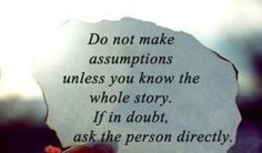 I would hope real people would confront and ask the person being talked about..., there side of story or stand up and tell gossipper that its not nice to lie spread rumors talk bad about people