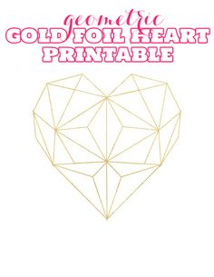 Gold Foil Geometric Heart Printable - The Bold Abode. This but with geometric black & red and skin tones Printable Art, Printables, String Art Templates, Geometric Heart, Geometric Patterns, Heart Template, Paper Crafts, Diy Crafts, Origami