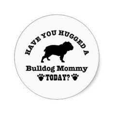 bulldog mommy - Google Search