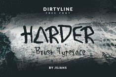 Introduction Harder! Harder – Free Font is a new brush typeface, designed and shared for free by Dirtyline Studio, a professional font design, fonts...