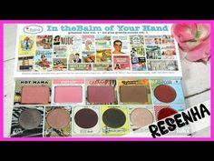 RESENHA Paleta IN THE BALM OF YOUR HAND | Hot Mama, Bahama Mama, Cabanaboy, Mary-Lou Manizer e mais - YouTube