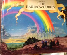 The Rainbow Goblins - cute story with gorgeous artwork.