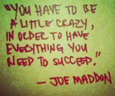 Joe Maddon quotes                                                                                                                                                     More