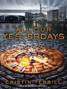 Cover image for All our yesterdays audio book