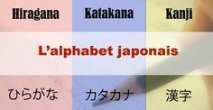 Alphabet japonais : Hiragana, Katakana, Kanji / #japon #japonais