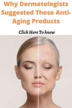 This is about the best anti-aging products suggested by dermatologists. These products are highly effective as well as affordable for everyone.  #antiagingskinproducts #skincare #antiagingtips