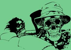 """""""Too weird to live, too rare to die."""" Fear and Loathing in Las Vegas."""