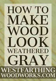 How-to-Make-Wood-Look-Weathered-Gray is the secret to getting a really nice looking weathered gray finish on a piece of woodworking that will make you wish everything was this easy. Woodworking Saws, Small Woodworking Projects, Woodworking Patterns, Woodworking Crafts, Woodworking Beginner, Woodworking Workshop, Custom Woodworking, Woodworking Furniture, Woodworking Quotes