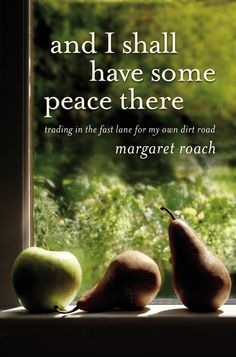 And I shall have some peace there. *I am reading this! great book jn