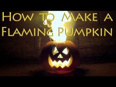 How to Make a Flaming Pumpkin - Halloween Jack o Lantern pour kerosene over roll of toilet paper inside pumpkin - will burn for hours!