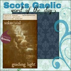 Scottish Words, Scottish Quotes, Scottish Gaelic, Gaelic Words, Celtic Music, Word Of The Day, Outlander, Good To Know, Irish