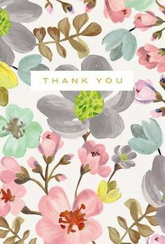 John Lewis have also launched a new range of 'own brand' exclusive greetings cards that feature lovely painterly designs. Thank You Wishes, Thank You Quotes, Thank You Cards, Happy Birthday Wishes, Birthday Greetings, Thank You Images, Deco Floral, Illustration, Background S