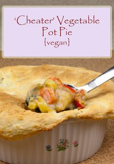 Vegan 'Cheater' Vegetable Pot Pie