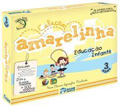 COLEÇÃO AMARELINHA EDUCAÇÃO INFANTIL 3 Anos - ISBN 9788577748525
