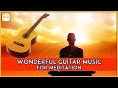 Wonderful Guitar Music For Meditation | Refreshing Guitar Music | Bhakti - YouTube    https://www.youtube.com/watch?v=_2bcljVYc8k