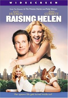 Raising Helen - Rotten Tomatoes  Have seen - 3/5 Stars.