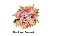 https://www.flowerwyz.com/thank-you-flowers-delivery-thank-you-flower-arrangements.htm  Web Site For Thank You Gifts To Send,  Thank You Baskets,Best Thank You Gifts,Unique Thank You Gifts,Good Thank You Gifts,Thank You For Gift  Many cultures pay heedful attention and are the symbolization of youth, repose, love for the at rest. Flowers are the complete feelings towards any person.