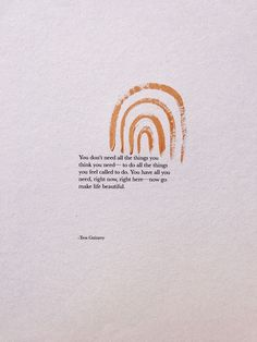 Tess Gunnery // Beautiful words    #inspiration #quote #artwork #wordstoliveby