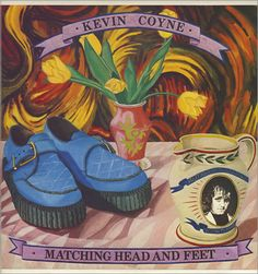 Kevin Coyne Matching Head And Feet + Poster UK vinyl LP album (LP record) Morning Sunrise, Sunday Morning, Andy Summers, Posters Uk, Types Of Music, No One Loves Me, Good Music, Album Covers, First Love