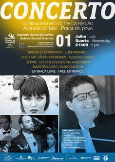 Concerto Comemorativo do Dia da Região no dia 1 de Julho, pelas 21h00 horas, na Praça do Povo, Funchal. Entrada Livre Foto de Acontece Madeira.