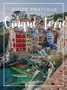 Guide Pratique : Visiter les Cinque Terre Travel Around The World, Around The Worlds, Formentera Spain, Road Trip France, Voyage Europe, Travel Set, Europe Destinations, Toscana, Travel Pictures