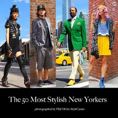 Meet The 50 Most Stylish New Yorkers Photographed By Phil Oh For StyleCaster