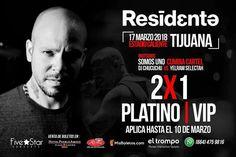 Atención a promoción   2x1 en Zona Platino y VIP...EXCLUSIVAMENTE comprando en Taquilla de Hotel Pueblo Amigo pago en efectivo.  -Válida hasta el 10 de marzo.  5 Concerts