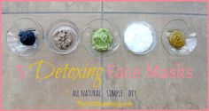 5 Detox Face Masks - Made with ingredients you likely have at home! Non-toxic and naturally beautiful!