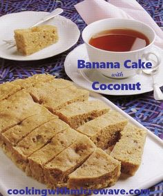 Banana Cake with Coconut, made in your microwave in less than 20 minutes