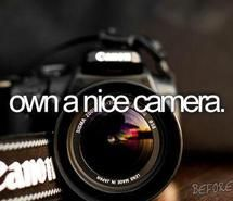 before i die, camera, canon, new, own (Full Size) nikon d40 / canon rebel t3i