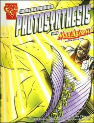 Max Axiom, Super Scientist - Understanding Photosynthesis