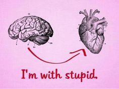 I'm with Stupid!