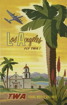 Los Angeles Fly TWA Vintage Travel Poster by David Klein - http://retrographik.com/los-angeles-fly-twa-vintage-travel-poster-by-david-klein/ - Lithograph, Los Angeles, old, travel, TWA, vintage