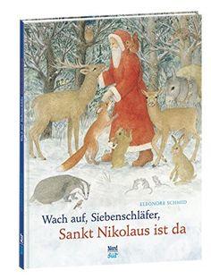 Wach auf, Siebenschläfer, Sankt Nikolaus ist da von Eleon... https://www.amazon.de/dp/3314101244/ref=cm_sw_r_pi_dp_x_k.GnybV5HHRZ2