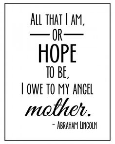 Mother's Day Quote. #mom