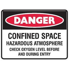 #Construction #Site #Signs #Creations #Group #Danger #Confined #Space #Hazardous #Atmosphere Danger Signs, Confined Space, Signage, Construction, Group, Building, Billboard, Signs