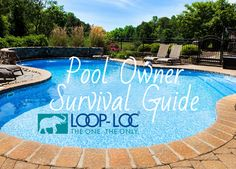 Request a FREE Pool Owner Survival Guide from LOOP-LOC and learn all of the details to make your backyard a fun and safe summer destination!