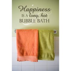 Saved this for the wall color over the white tiles and the towel colors.     Bathroom Wall Decal Happiness is a long hot bubble by luxeloft. , via Etsy.