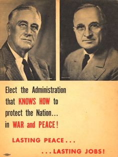 Roosevelt/Truman election poster, 1944.
