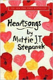 Heartsongs by Mattie J. T. Stepanek