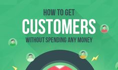 Infographic – 9 Ways To Get Customers (Without Spending Any Money).  Do you ever wonder how to get more customers and grow your business without spending a lot of money? Then wonder no more!  This infographic gives 9 awesome tactics that you should be leveraging to acquire more customers.