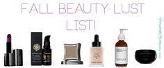 Lust List: Fall Beauty