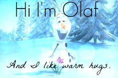 And this is how I am going to introduce myself from now on...of course, using my name instead of Olaf!