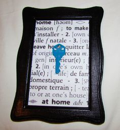 """Since I just moved - took the key to the old house and painted it blue with nailpolish, mounted it in black frame with the dictionary definition of """"home"""" - - to remember my old house :) Dictionary Definitions, House Keys, Old Things, Nail Polish, Walls, Gift Ideas, Crafty, Frame, Diy"""