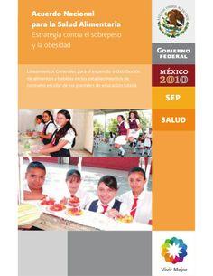 lineamientos generales para el expendio  o distribución de alimentos y bebidas en los establecimientos de consumo escolar  de los planteles de educación básica.